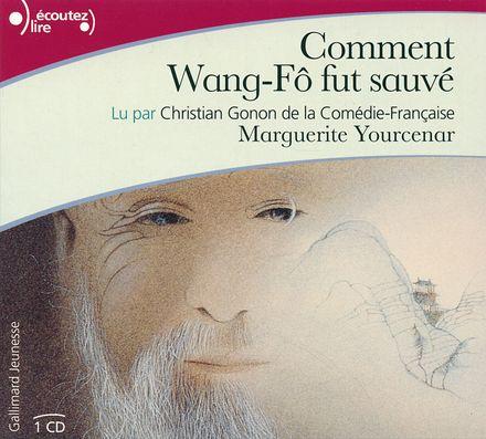 Comment Wang-Fô fut sauvé - Marguerite Yourcenar