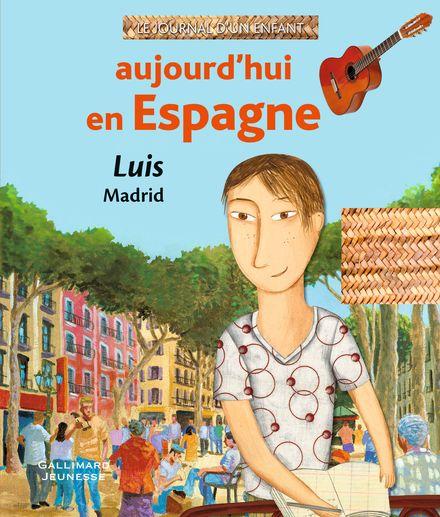 Aujourd'hui en Espagne - Cécile Gambini, Virginia López-Ballesteros, Florent Silloray