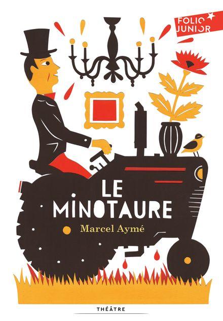Le Minotaure - Marcel Aymé