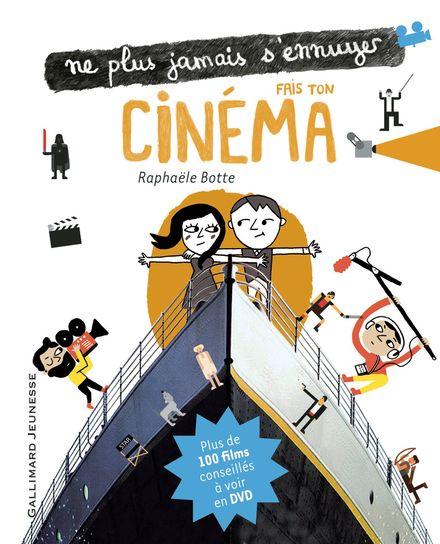 Fais ton cinéma - Raphaële Botte, Élisa Géhin