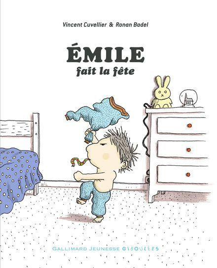 Émile fait la fête - Ronan Badel, Vincent Cuvellier