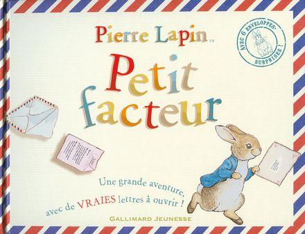 Pierre Lapin petit facteur - Beatrix Potter