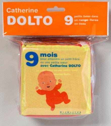 9 mois pour attendre un petit frère ou une petite sœur avec Catherine Dolto - Catherine Dolto, Colline Faure-Poirée, Amélie Graux