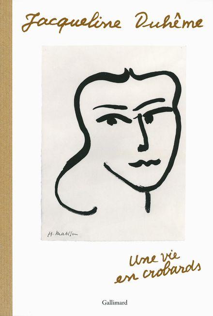 Une vie en crobards - Jacqueline Duhême