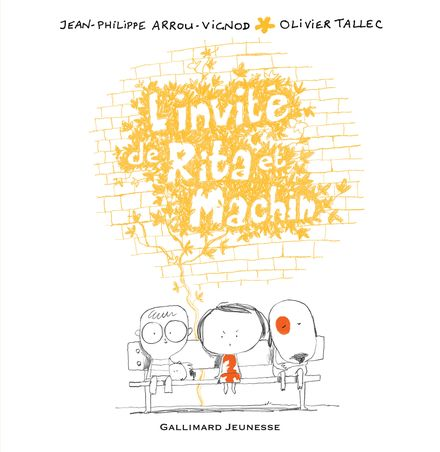 L'invité de Rita et Machin - Jean-Philippe Arrou-Vignod, Olivier Tallec