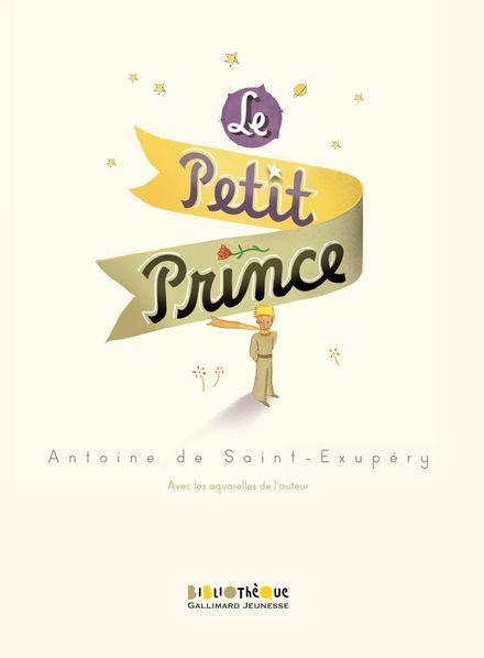Le Petit Prince - Antoine de Saint-Exupéry