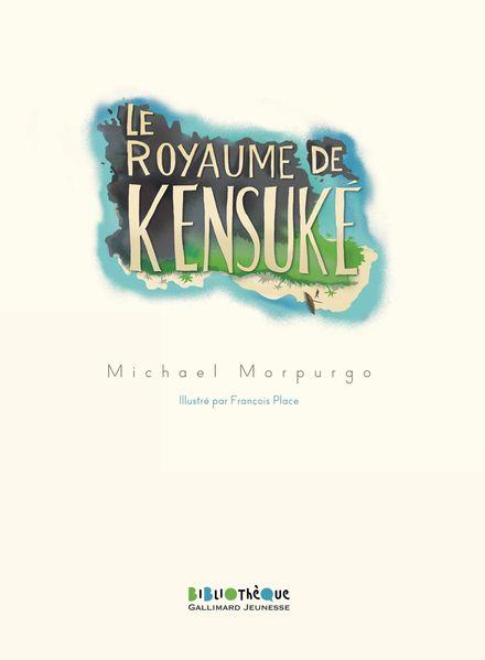 Le royaume de Kensuké - Michael Morpurgo, François Place