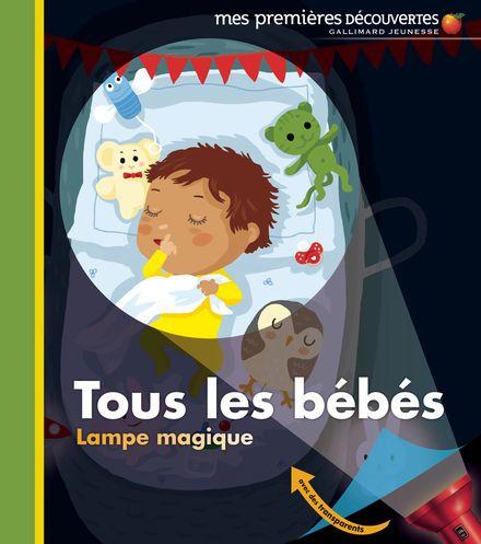 Tous les bébés - Claude Delafosse, Charlotte Roederer