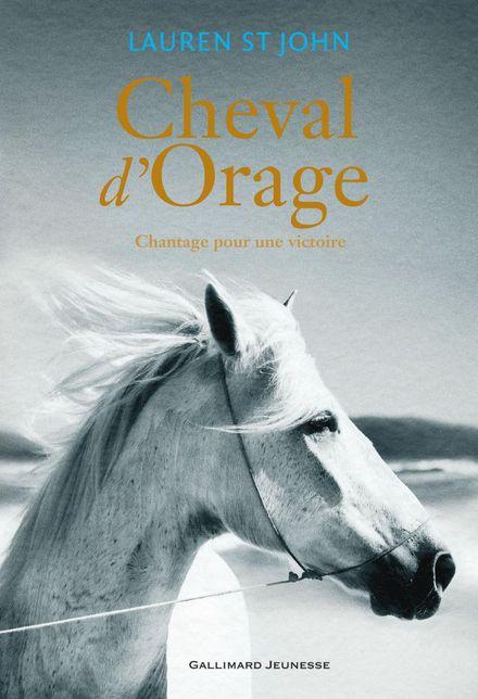 Cheval d'Orage - Lauren St John