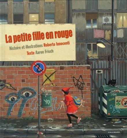 La petite fille en rouge - Aaron Frisch, Roberto Innocenti