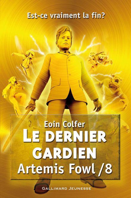 Le dernier gardien - Eoin Colfer