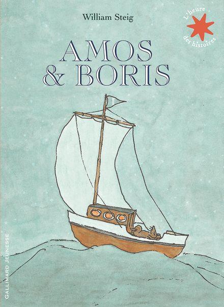 Amos et Boris - William Steig
