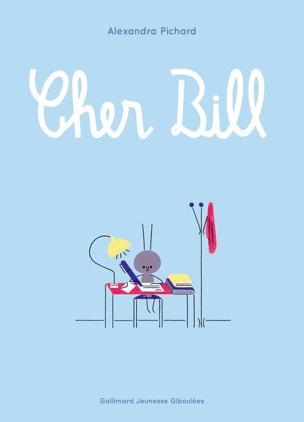 Cher Bill - Alexandra Pichard