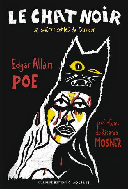 Le Chat Noir et autres Contes de terreur - Ricardo Mosner, Edgar Allan Poe