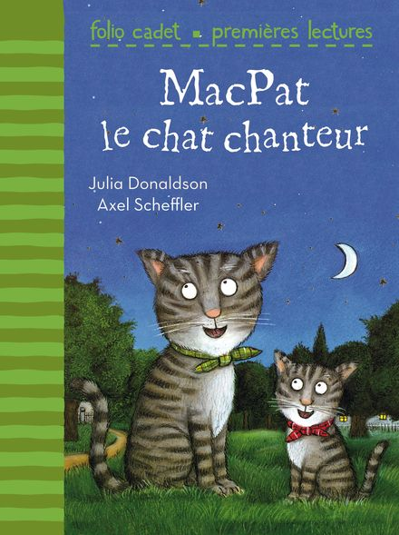 MacPat le chat chanteur - Julia Donaldson, Axel Scheffler