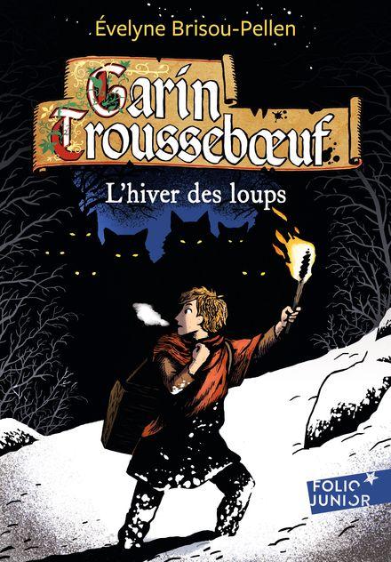 L'hiver des loups - Évelyne Brisou-Pellen, Nicolas Wintz