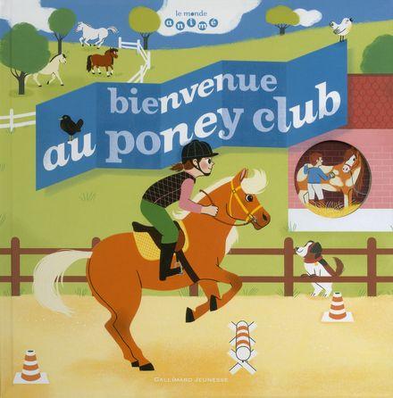 Bienvenue au poney club - Anne-Sophie Baumann, Elsa Fouquier