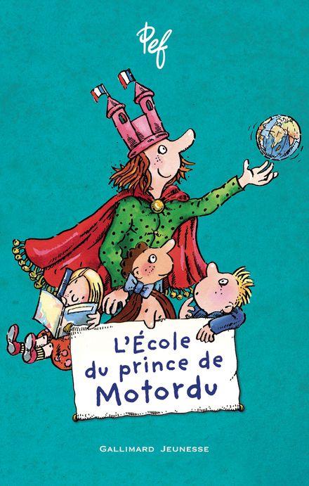 L'École du prince de Motordu -  Pef
