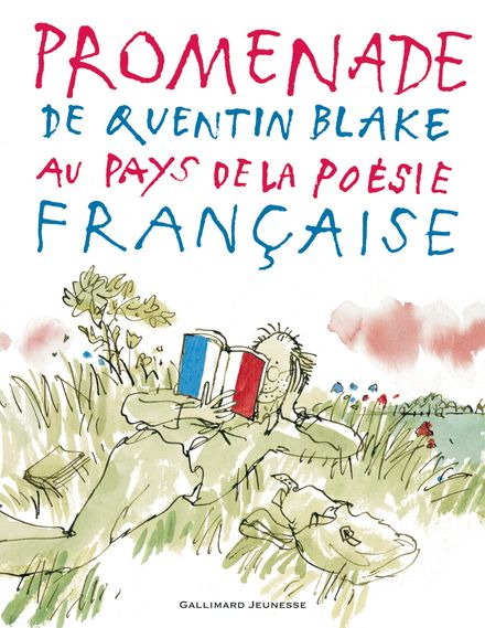 Promenade au pays de la poésie française - Quentin Blake