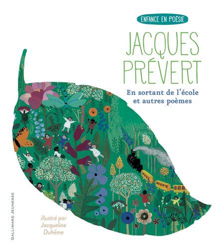 En sortant de l'école suivi de Le Cancre et de Page d'écriture - Jacqueline Duhême, Jacques Prévert