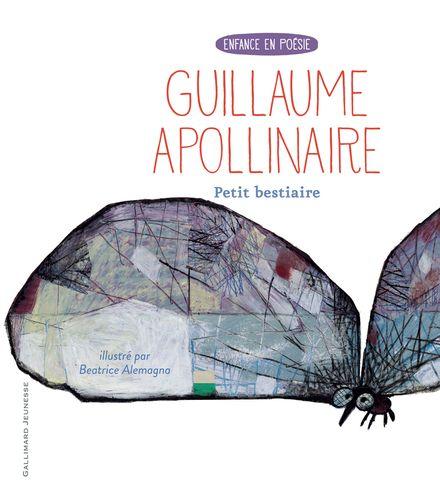 Petit bestiaire - Beatrice Alemagna, Guillaume Apollinaire