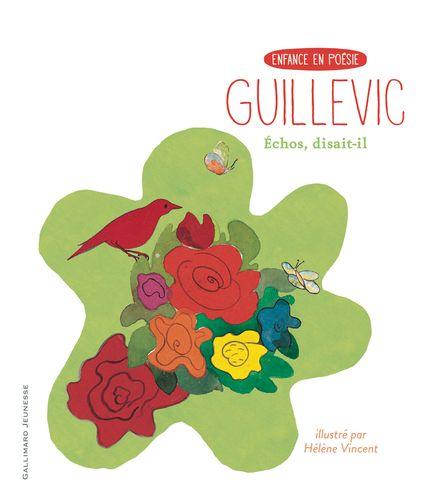 Échos, disait-il - Eugène Guillevic, Hélène Vincent