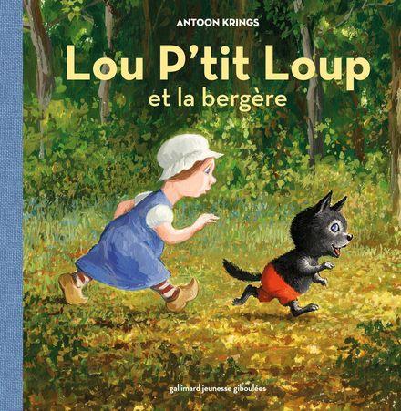 Lou P'tit Loup et la bergère - Antoon Krings