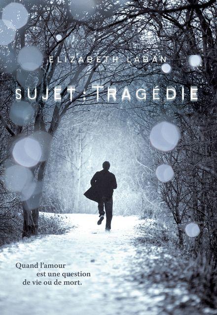 Sujet : Tragédie - Elizabeth Laban