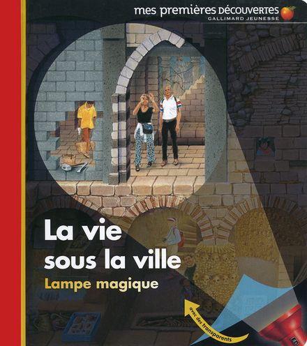 La vie sous la ville - Claude Delafosse, Ute Fuhr, Raoul Sautai