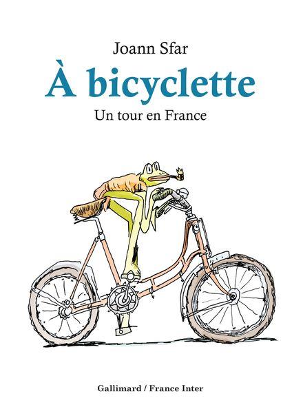 À bicyclette - Joann Sfar