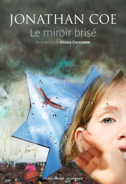 Le miroir brisé - Chiara Coccorese, Jonathan Coe