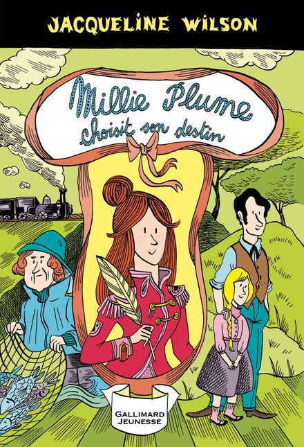 Millie Plume choisit son destin - Nick Sharratt, Jacqueline Wilson