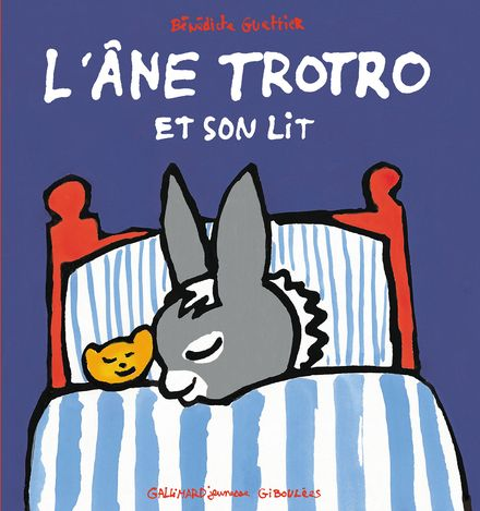 L'âne Trotro et son lit - Bénédicte Guettier