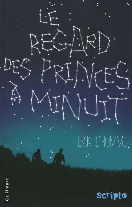 Le regard des princes à minuit - Erik L'Homme