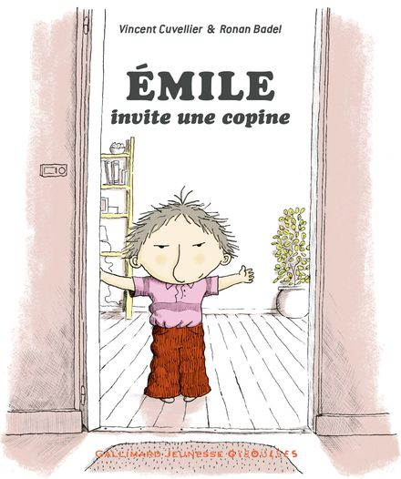 Émile invite une copine - Ronan Badel, Vincent Cuvellier