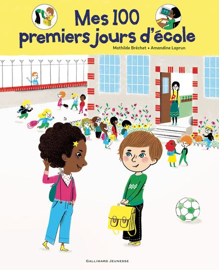 Mes 100 premiers jours d'école - Mathilde Bréchet, Amandine Laprun