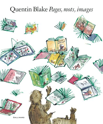 Pages, mots, images - Quentin Blake