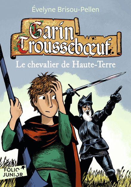 Le chevalier de Haute-Terre - Évelyne Brisou-Pellen, Nicolas Wintz