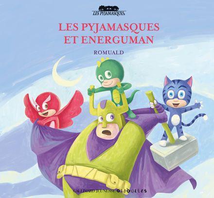 Les Pyjamasques et Energuman -  Romuald