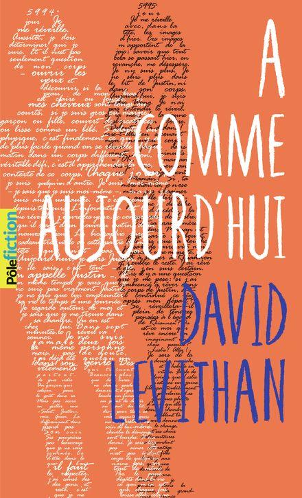 A comme aujourd'hui - David Levithan