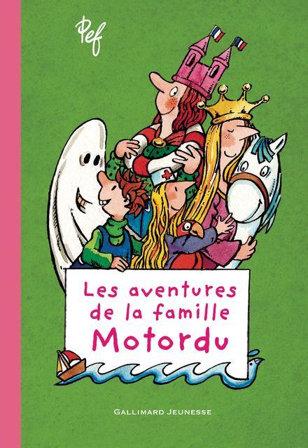 Les aventures de la famille Motordu -  Pef