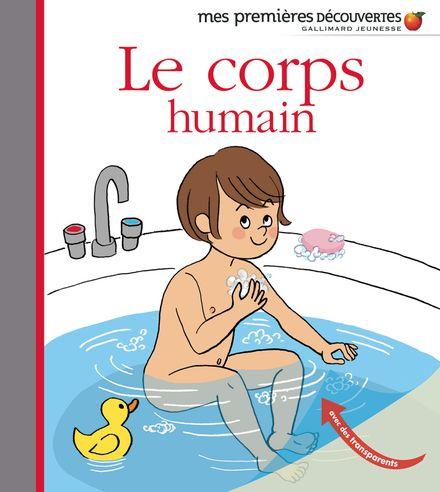 Le corps humain - Anne-Sophie Baumann