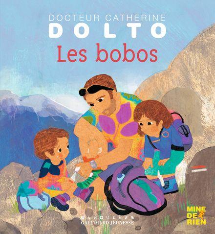 Les bobos - Catherine Dolto, Colline Faure-Poirée, Frédérick Mansot