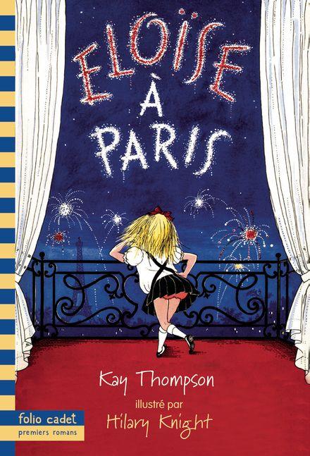 Éloïse à Paris - Hilary Knight, Kay Thompson