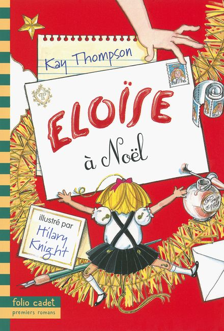 Eloïse à Noël - Hilary Knight, Kay Thompson