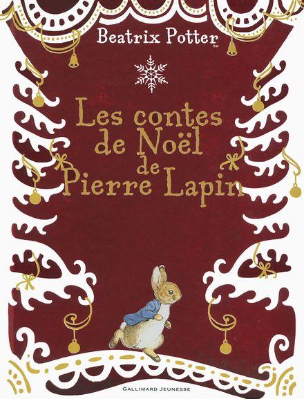 Les contes de Noël de Pierre Lapin - Beatrix Potter