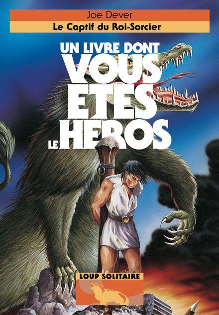 Le Captif du Roi-Sorcier - Joe Dever, Brian Williams