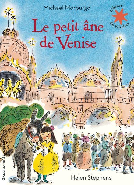 Le petit âne de Venise - Michael Morpurgo, Helen Stephens
