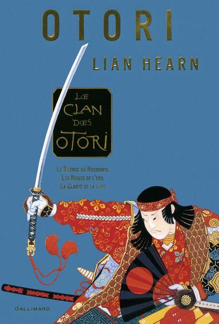Le clan des Otori - Lian Hearn