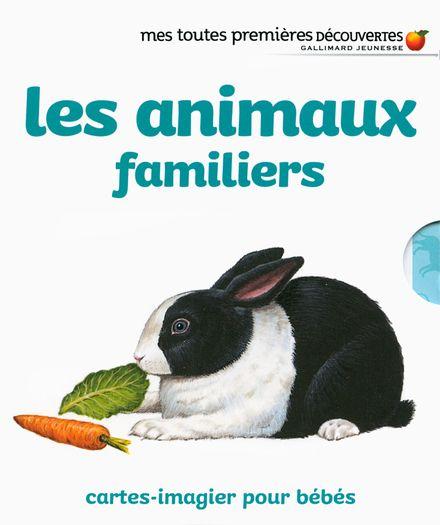 Les animaux familiers -  un collectif d'illustrateurs